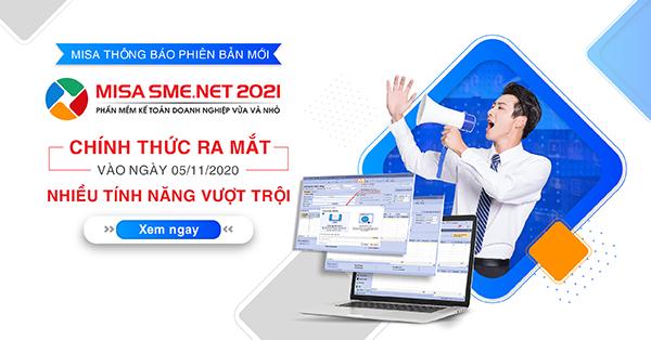 Chính thức ra mắt phần mềm kế toán MISA SME.NET 2021: Dễ dùng hơn - Nhanh hơn - Thông minh hơn